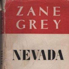Libros de segunda mano: COLECCION OBRAS MAESTRAS - ZANE GREY - NEVADA - EDITORIAL JUVENTUD. Lote 70146501
