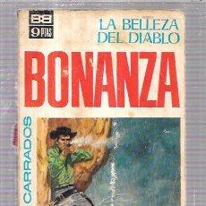 Libros de segunda mano: BONANZA. LA BELLEZA DEL DIABLO. CLARK CARRADOS. Nº13. 112PAGS. 17,3 X 10,5 CM. Lote 70342957