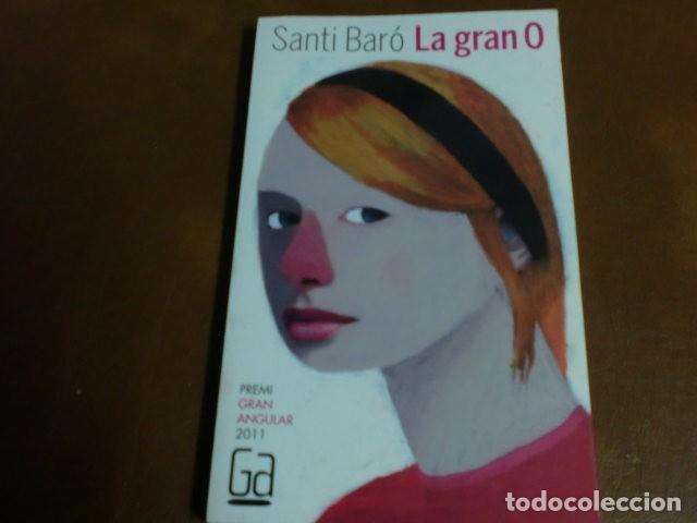 LIBRO.=LLIBRE Nº167 LA GRAN O DE SANTI BARÓ-PREMI GRAN ANGULAR 2011- (Libros de Segunda Mano - Literatura Infantil y Juvenil - Novela)