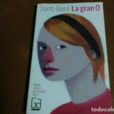 Libros de segunda mano: LIBRO.=LLIBRE Nº167 LA GRAN O DE SANTI BARÓ-PREMI GRAN ANGULAR 2011-. Lote 71725971