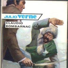 Libros de segunda mano: JULIO VERNE : CLAUDIO BOMBARNAC (MOLINO, 1961). Lote 72228379