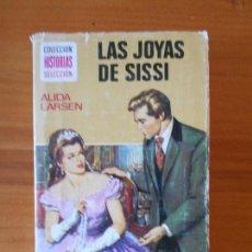 Libros de segunda mano: LAS JOYAS DE SISSI - ALIDA LARSEN - COLECCION HISTORIAS SELECCION - SERIE SISSI 10 - BRUGUERA (X2). Lote 72738575