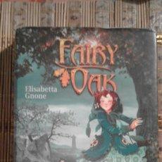 Libros de segunda mano: EL ENCANTO DE LA OSCURIDAD - ELISABETTA GNONE - FAIRY OAK Nº 2. Lote 73830063