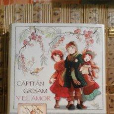 Libros de segunda mano: CAPITÁN GRISAM Y EL AMOR - ELISABETTA GNONE - FAIRY OAK. Lote 73833607