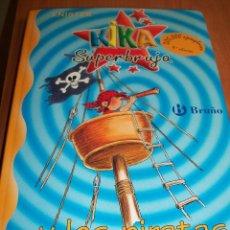 Libros de segunda mano: KIKA SUPERBRUJA Y LOS PIRATAS . Nº2.. Lote 74369415