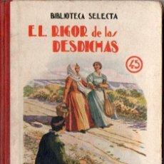 Libros de segunda mano: CABAÑAS VENTURA : EL RIGOR DE LAS DESDICHAS (SELECTA SOPENA, 1925). Lote 75046197