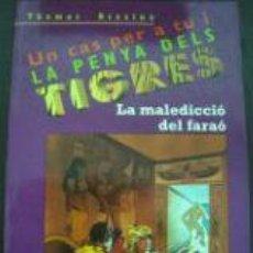Libros de segunda mano: UN CAS PER A TU I LA PENYA DELS TIGRES - LA MALEDICCIÓ DEL FARAÓ - THOMAS BREZINA - 1999. Lote 75046555