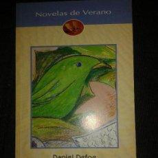 Livres d'occasion: HISTORIAS DE PIRATAS - DANIEL DEOFE -NOVELAS DE VERANO-. Lote 75051163