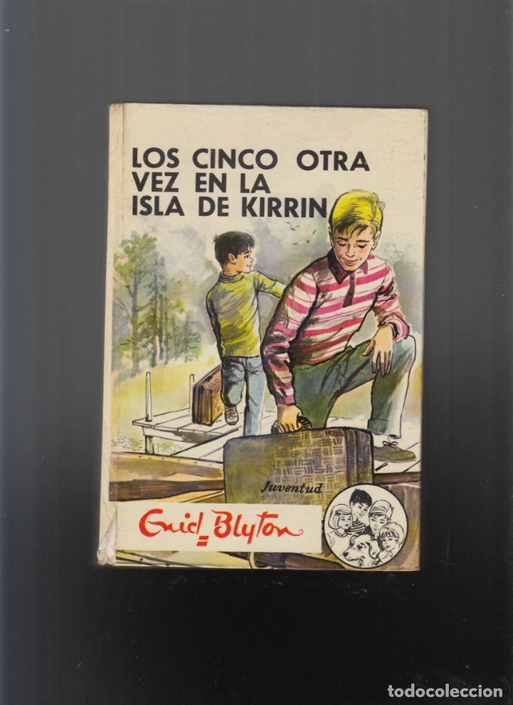 LOS CINCO OTRA VEZ EN LA ISLA DE KIRRIN. ENID BLYTON (Libros de Segunda Mano - Literatura Infantil y Juvenil - Novela)
