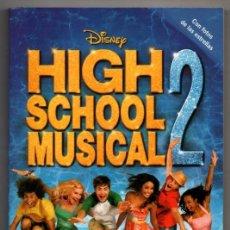 Libros de segunda mano: HIGH SCHOOL MUSICAL 2 - CON FOTOGRAFIAS *. Lote 76350975