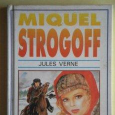 Libros de segunda mano: MIQUEL STROGOFF - JULES VERNE - SUSAETA EDICIONES, 1981 (TAPA DURA, IL.LUSTRAT, COM NOU, EN CATALÀ). Lote 77083441