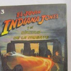 Libros de segunda mano: EL JOVEN INDIANA JONES Y EL CÍRCULO DE LA MUERTE DE WILLIAM MC CAY (MOLINO). Lote 77257625