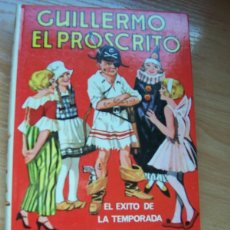 Libros de segunda mano: GUILLERMO EL PROSCRITO, DE RICHMAL CROMPTON -EDITORIAL MOLINO, 1979. Lote 78100649