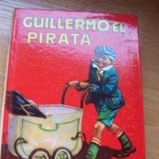 Libros de segunda mano: GUILLERMO EL PIRATA, DE RICHMAL CROMPTON -EDITORIAL MOLINO, 1979. Lote 78100781