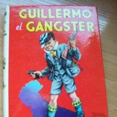 Libros de segunda mano: GUILLERMO EL GANGSTER, DE RICHMAL CROMPTON -EDITORIAL MOLINO, 1979. Lote 78100833