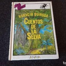 Libros de segunda mano: 1-CUENTOS DE LA SELVA-HORACIO QUIROGA. Lote 78189133