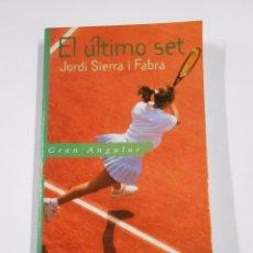 Libros de segunda mano: EL ÚLTIMO SET. - SIERRA I FABRA, JORDI. GRAN ANGULAR. SM. TDK27. Lote 79091301