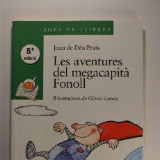 Libros de segunda mano: LIBRO NOVELA LES AVENTURES DEL MEGACAPITÀ FONOLL JOAN DE DÉU PRATS 2001 EDITORIAL BARCANOVA. Lote 80260565