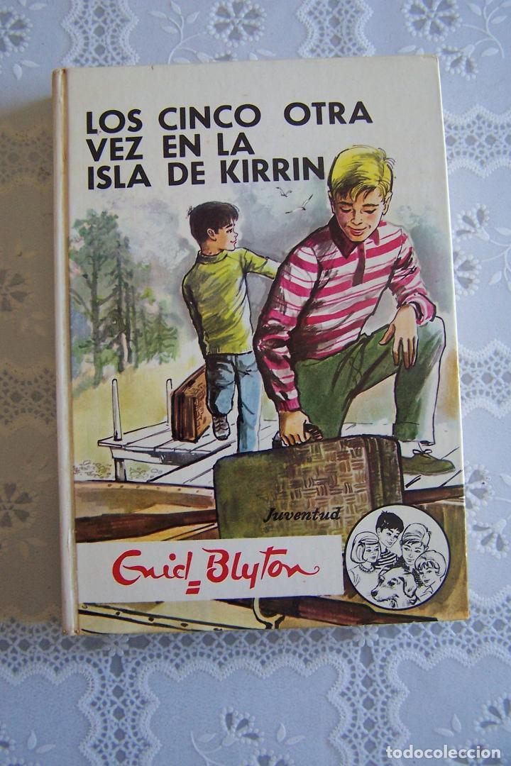 LOS CINCO OTRA VEZ EN LA ISLA DE KIRRIN. ENID BLYTON. EDITORIAL JUVENTUD, 1978. 7ª EDICIÓN. (Libros de Segunda Mano - Literatura Infantil y Juvenil - Novela)