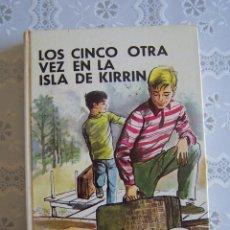 Libros de segunda mano: LOS CINCO OTRA VEZ EN LA ISLA DE KIRRIN. ENID BLYTON. EDITORIAL JUVENTUD, 1978. 7ª EDICIÓN.. Lote 129119646