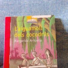 Libros de segunda mano: L'AIGUAMOLL DELS COCODRILS - MARGARIDA ARITZETA - EDITORIAL CRUILLA - ANY 2000. Lote 81919716