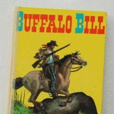 Libros de segunda mano: BUFFALO BILL ADAPTACIÓN JOSE ARDANUY EDITORIAL VASCO AMERICANA BILBAO 1963 EVA SELECCIONES JUVENILES. Lote 81949760