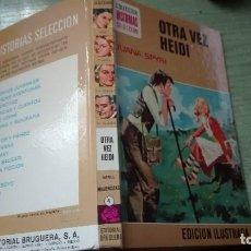 Libros de segunda mano: MUY RARO LIBRO COLECCION HISTORIAS SELECCION ILUSTRADA OTRA VEZ HEIDI 1979. Lote 82264128