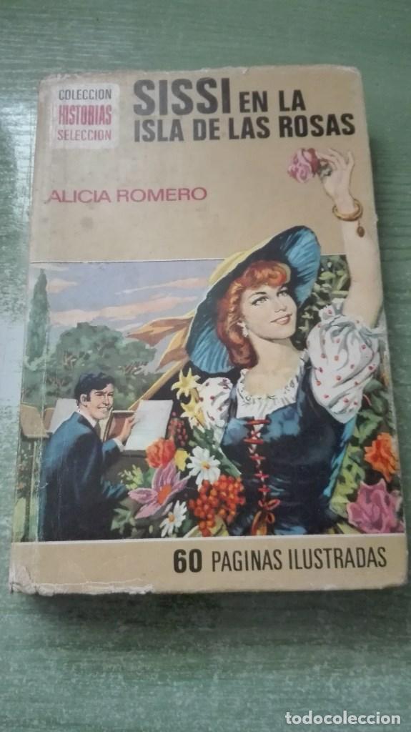 MUY RARO LIBRO COLECCIÓN HISTORIAS SELECCIÓN ILUSTRADAS SISSI EN LAS ISLA DE LAS ROSAS 1977 (Libros de Segunda Mano - Literatura Infantil y Juvenil - Novela)