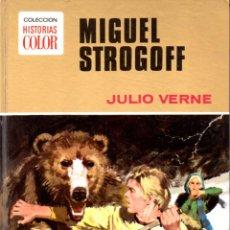 Libros de segunda mano: JULIO VERNE : MIGUEL STROGOFF (BRUGUERA HISTORIAS COLOR, 1972). Lote 82948080