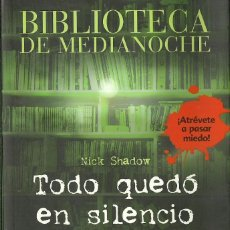 Libros de segunda mano: NICK SHADOW-TODO QUEDÓ EN SILENCIO Y OTROS RELATOS.ANAYA.2009.. Lote 83052864