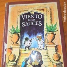 Libros de segunda mano: VIENTO EN LOS SAUCES - KENNETH GRAHAME - CLASICOS DE LA JUVENTUD- TAPA DURA CON LAMINAS ILUSTRADAS. Lote 83407364