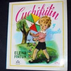 Libros de segunda mano: CUCHIFRITIN Y PAQUITO ( DE ELENA FORTÚN).ED. AGUILAR-ILUSTRACIONES DE SERNY). Lote 83747516
