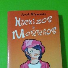 Libros de segunda mano: HECHIZOS Y MORREOS POR SARAH MLYNOWSKI. Lote 84778972