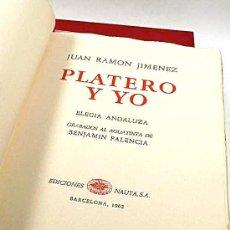 Libros de segunda mano: (SIGNED) PLATERO Y YO. JUAN RAMÓN JIMÉNEZ. 25 GRABADOS BENJAMÍN PALENCIA. EDICIÓN DE 250 EJEMPLARES. Lote 87681220
