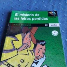 Libros de segunda mano: EL MISTERIO DE LAS LETRAS PERDIDAS. ALICIA BARBERIS. TUCÁN. EDEBE. 93. LIBRO.. Lote 88959674