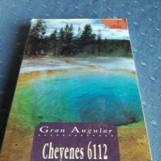 Libros de segunda mano: CHEYENES 6112. GRENIER CAMUS. GRAN ANGULAR. LIBRO.. Lote 89259090