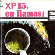 Libros de segunda mano: PIERRE DEVAUX : XP15 EN LLAMAS (CIENCIA Y AVENTURA MOLINO, 1965). Lote 89383852