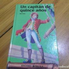 Libros de segunda mano: JULIO VERNE: UN CAPITÁN DE 15 AÑOS. Lote 89607484