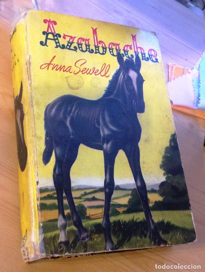 AZABACHE- ANNA SEWELL- 1948- PUBLIC EN ARGENTINA. (Libros de Segunda Mano - Literatura Infantil y Juvenil - Novela)