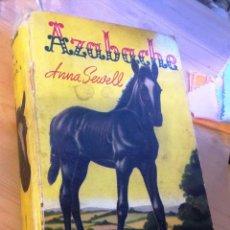 Libros de segunda mano: AZABACHE- ANNA SEWELL- 1948- PUBLIC EN ARGENTINA.. Lote 89790868