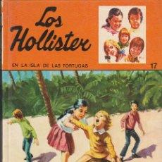 Libri di seconda mano: LOS HOLLISTER Nº 17 / EN LA ISLA DE LAS TORTUGAS (TORAY 1976 TAPA DURA). Lote 89815176