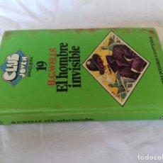 Libros de segunda mano: CLUB JOVEN 19. EL HOMBRE INVISIBLE (H.G. WELLS / NÉSTOR SALAS) BRUGUERA, 1981. Lote 90215708