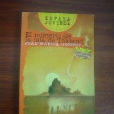 Libros de segunda mano: JOAN MANUEL GISBERT: EL MISTERIO DE LA ISLA DE TÖKLAND. Lote 90526575
