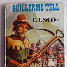 Libros de segunda mano: GUILLERMO TELL , HÉROES LEGENDARIOS, 1976,EDI.SIMA. Lote 90563270