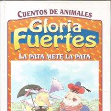 Libros de segunda mano: GLORIA FUERTES. CUENTOS DE ANIMALES. LA PATA METE LA PATA. SUSAETA. Lote 91104090