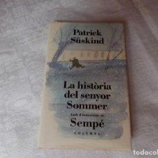 Libros de segunda mano: LA HISTÒRIA DEL SENYOR SOMMER . Lote 91696530