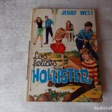 Libros de segunda mano: LOS HOLLISTER Nº 1 LOS FELICES HOLLISTER 1971. Lote 91904285