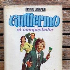 Libros de segunda mano: GUILLERMO EL CONQUISTADOR. AUT. RICHMAL CROMPTON. ILUSTRACIONES BADÍA CAMPS. EDITA MOLINO, AÑO 1971. Lote 92296740
