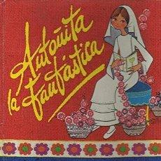 Libri di seconda mano: ANTOÑITA LA FANTÁSTICA Y SU PRIMERA COMUNIÓN - BORITA CASAS. Lote 92352050