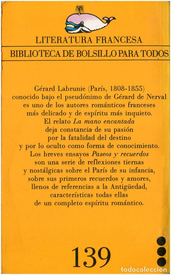 Libros de segunda mano: Gérard de Nerval - La mano encantada - Moby Dick #139 Barcelona 1983 - Satué - Foto 2 - 92892315
